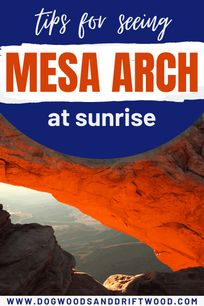 tips for visiting mesa arch at sunrise